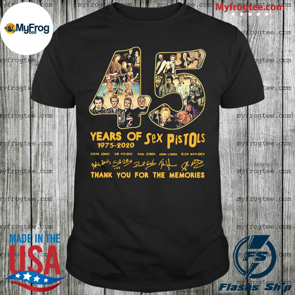 45 years of sex pistols 1975 2020 thank you for the memories signatures shirt