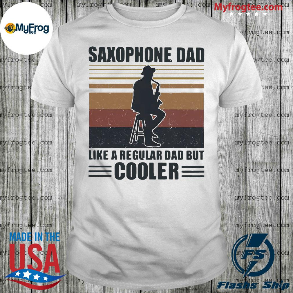 Saxophone dad like a regular dad but cooler vintage shirt