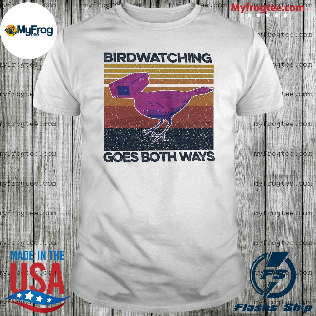 Birdwatching goes both ways vintage shirt