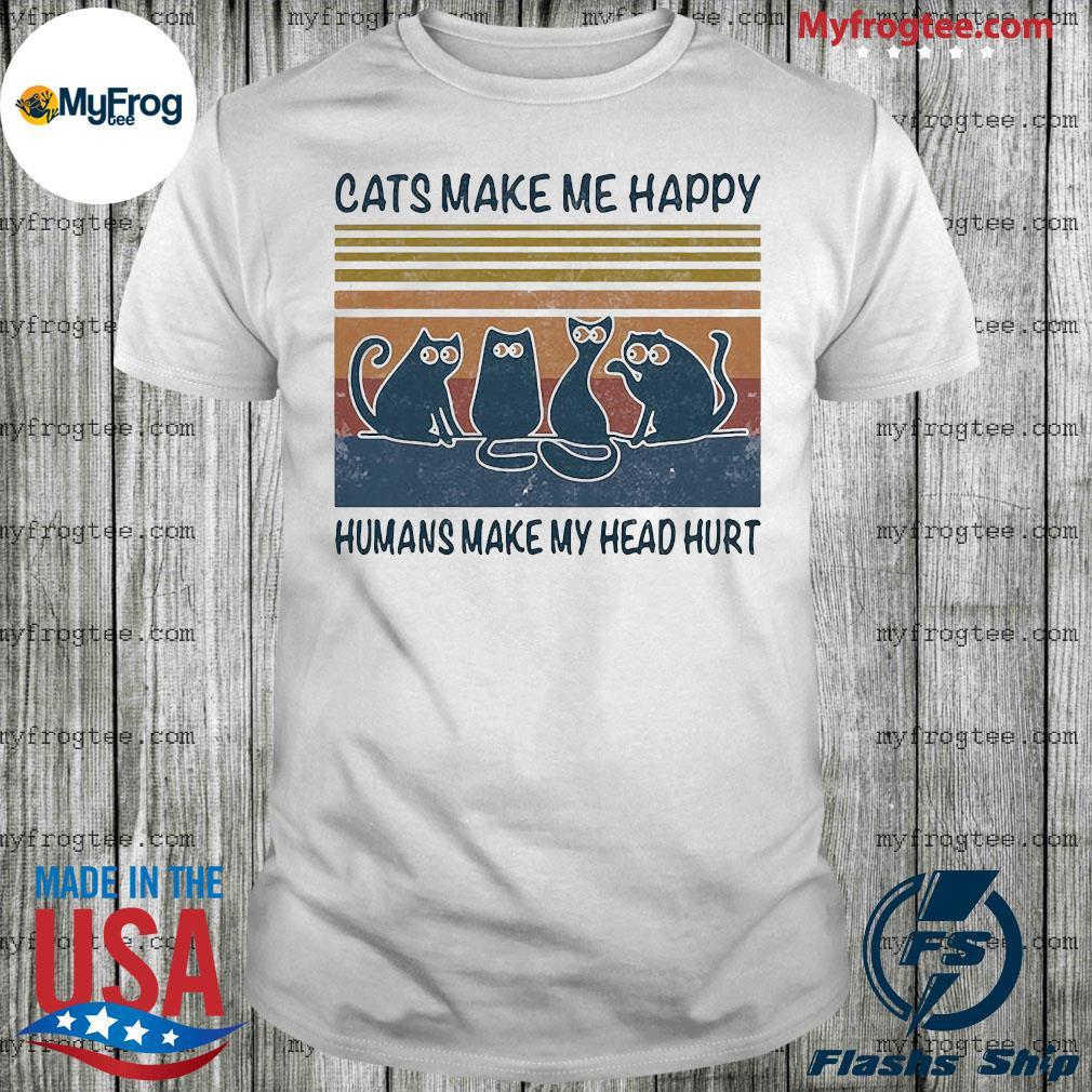 Black Cats make me happy humans make my head hurt vintage shirt