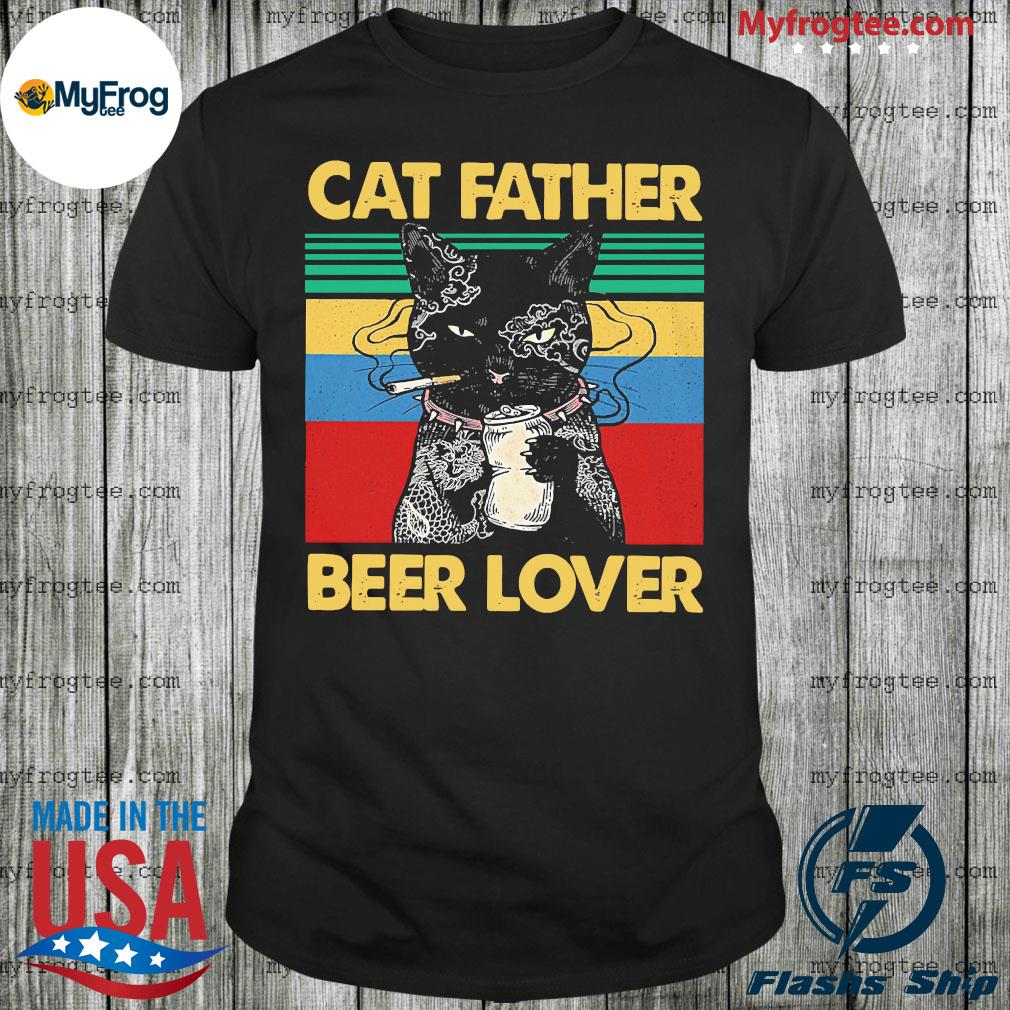 Cat father smoking beer lover vintage retro shirt