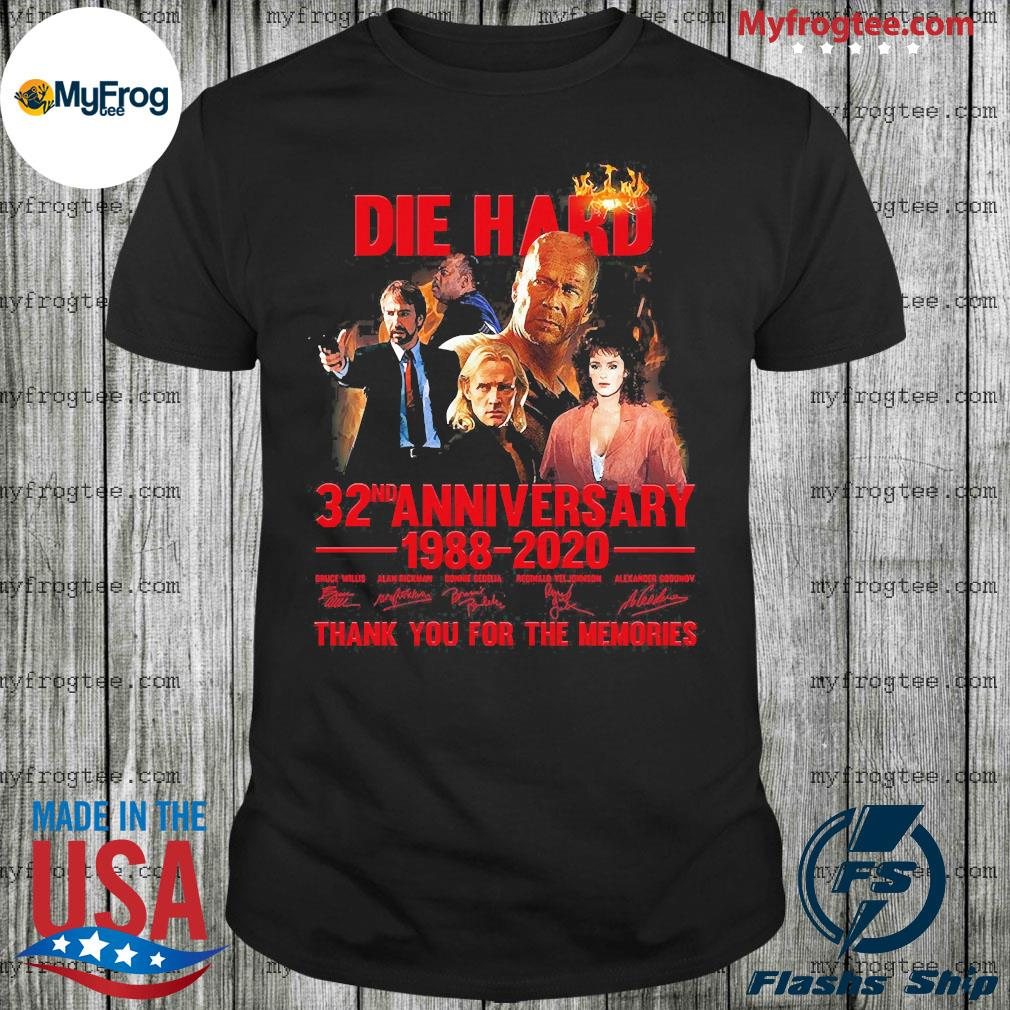 Die Hard 32nd anniversary 1988 2020 thank You for the memories signatures shirt