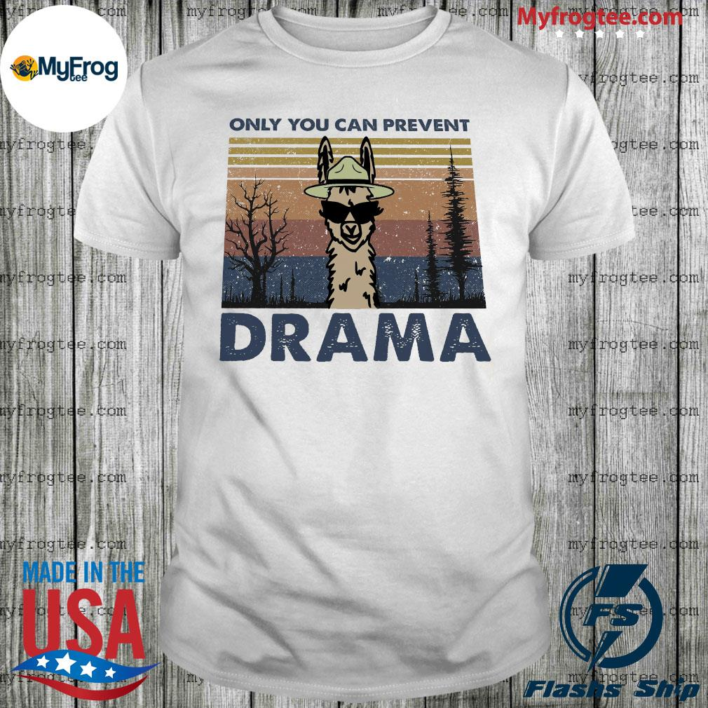 Llama only you can prevent drama vintage shirt