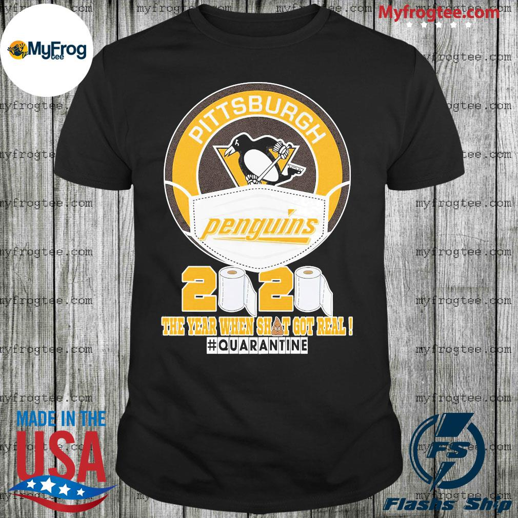 Pittsburgh Penguins face mask 2020 the year when shit got real shirt