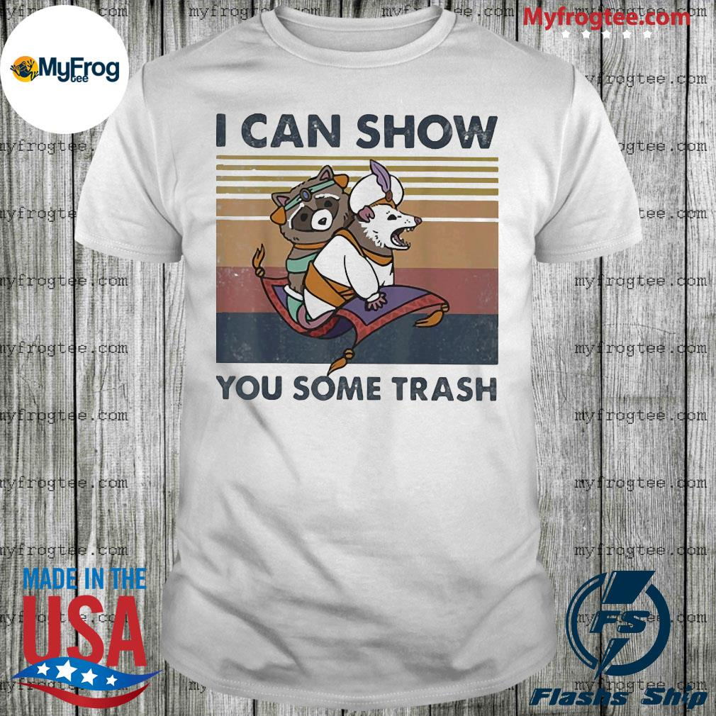 Racoon and Possum I can show you some trash vintage shirt