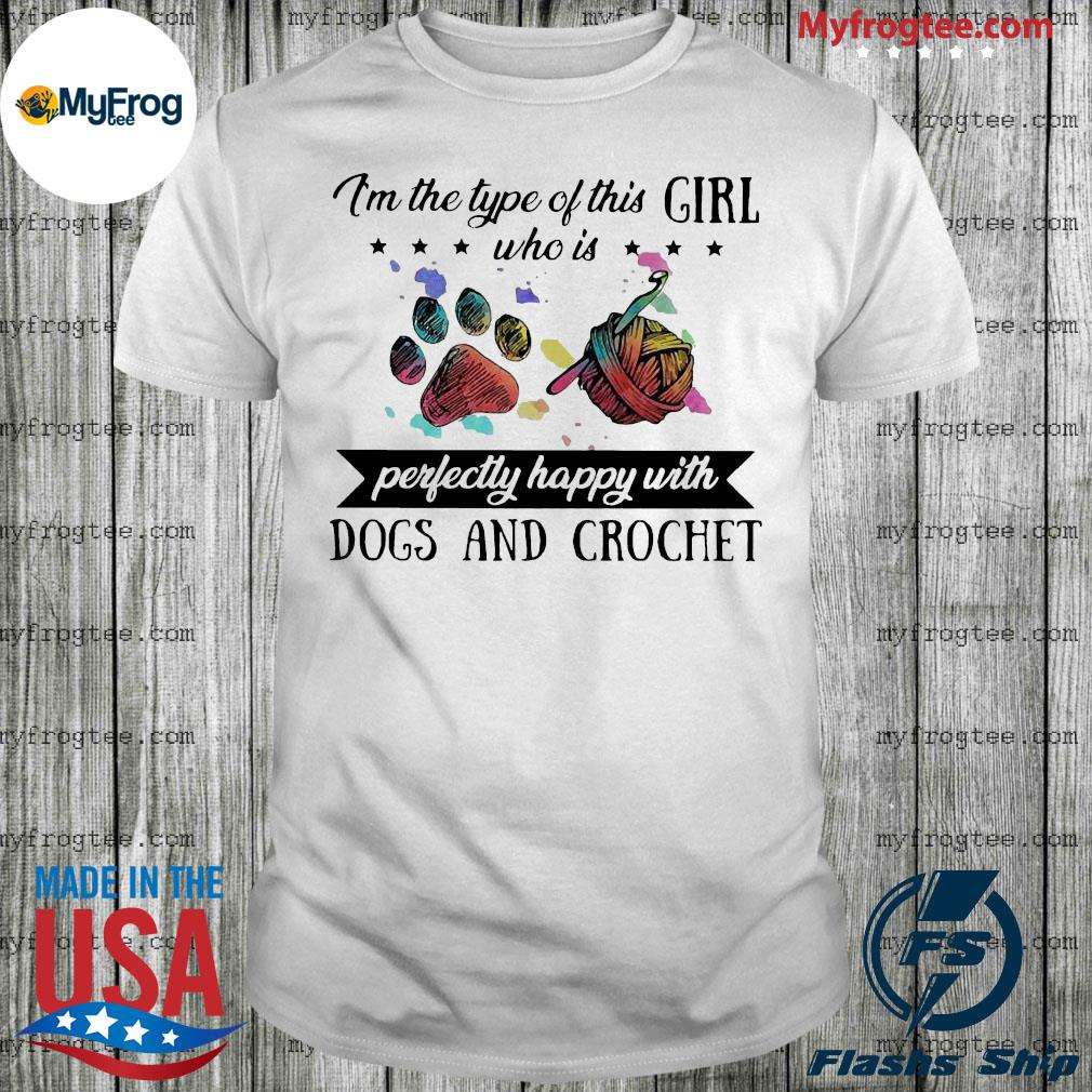 The type of this girl who is perfectly happy with paw dogs and crochet shirt