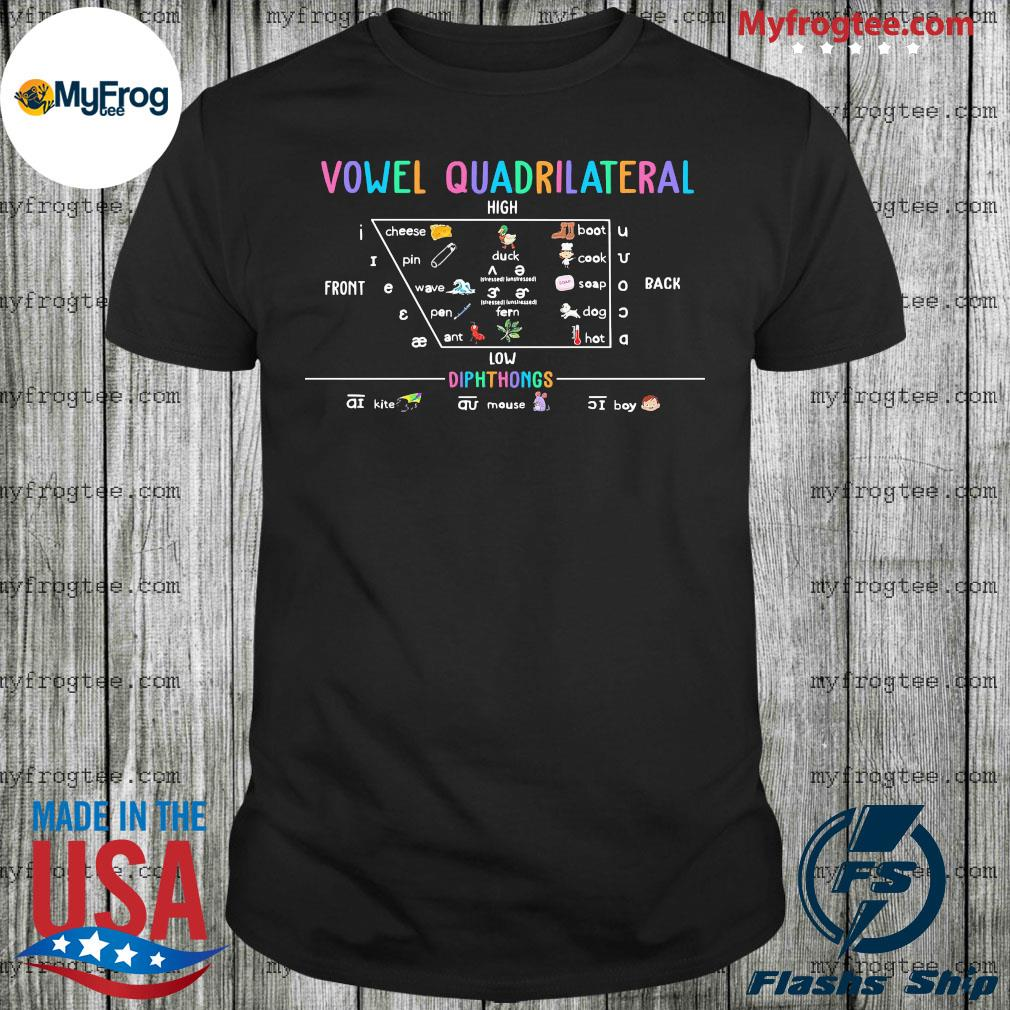 Vowel quadrilateral high front back low diphthongs back to school shirt