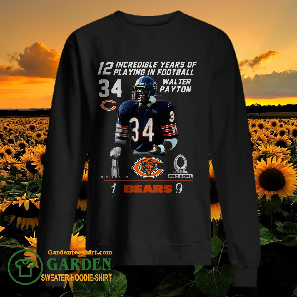 12 Incredible Years Of Playing In Football 34 Walter Payton Chicago Bears Signature sweater