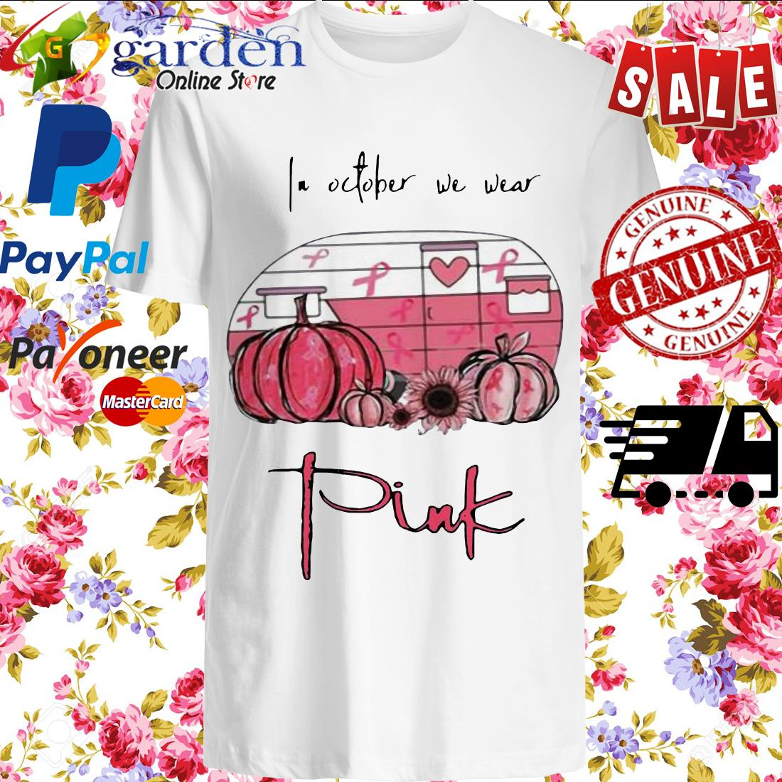 2020 In October We Wear Pink Van Pumpkin Sunflower Shirt