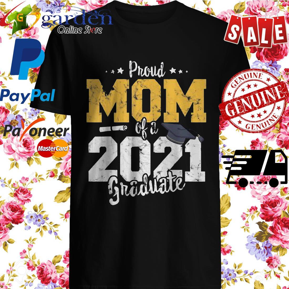 2021 Graduation mother Proud mom of 2021 graduate Shirt