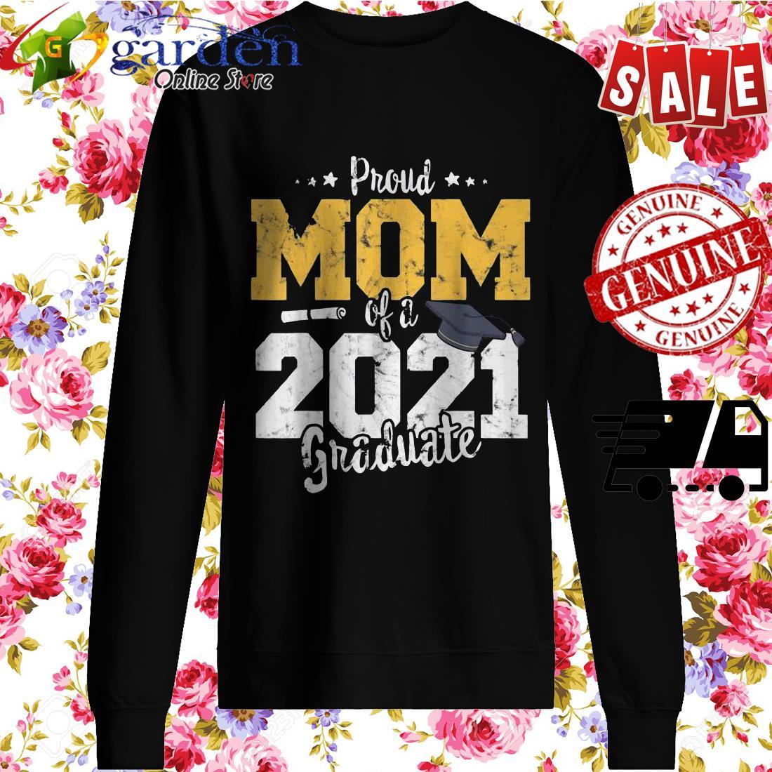 2021 Graduation mother Proud mom of 2021 graduate sweater