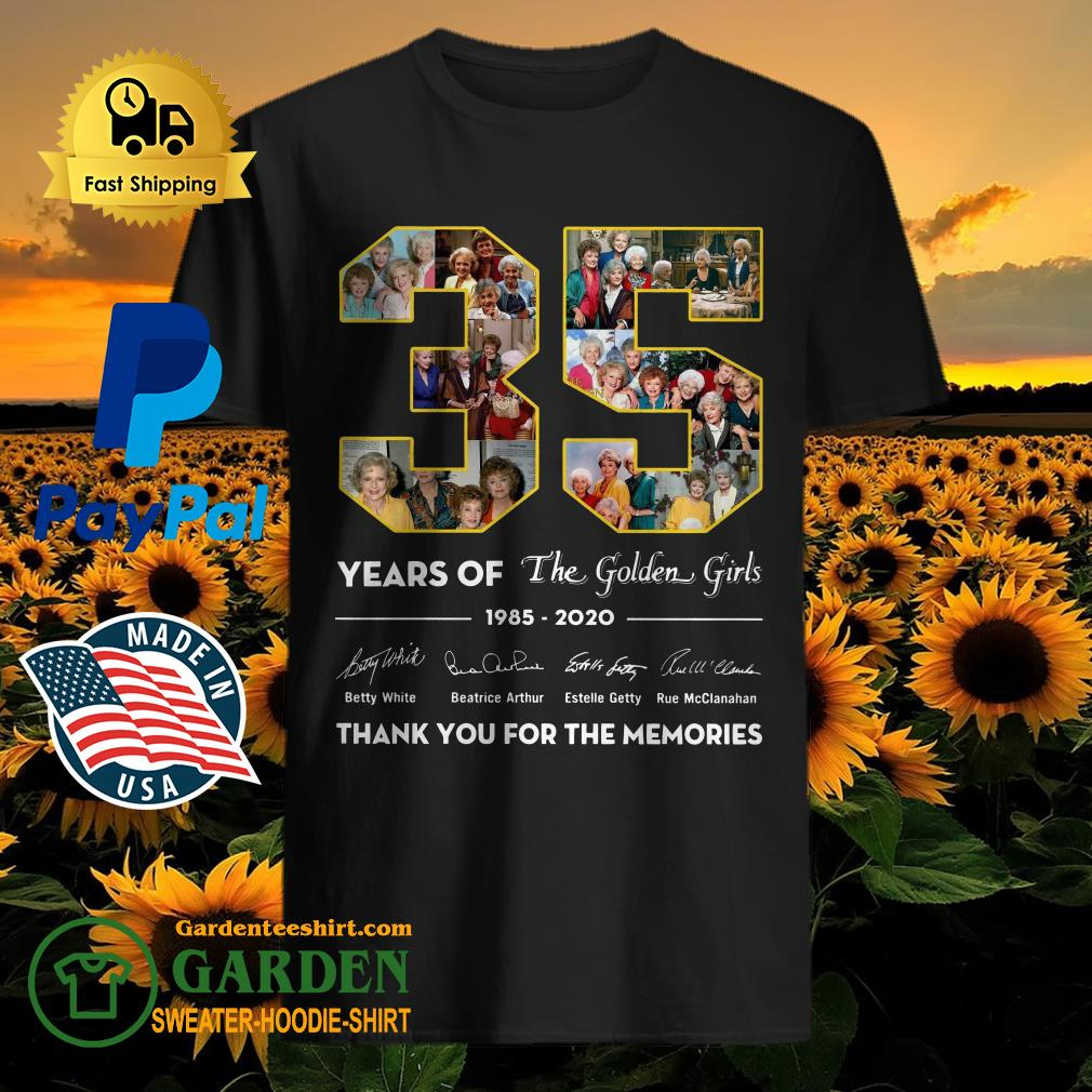 35 years of the golden girls 1985-2020 thank you for the memories shirt