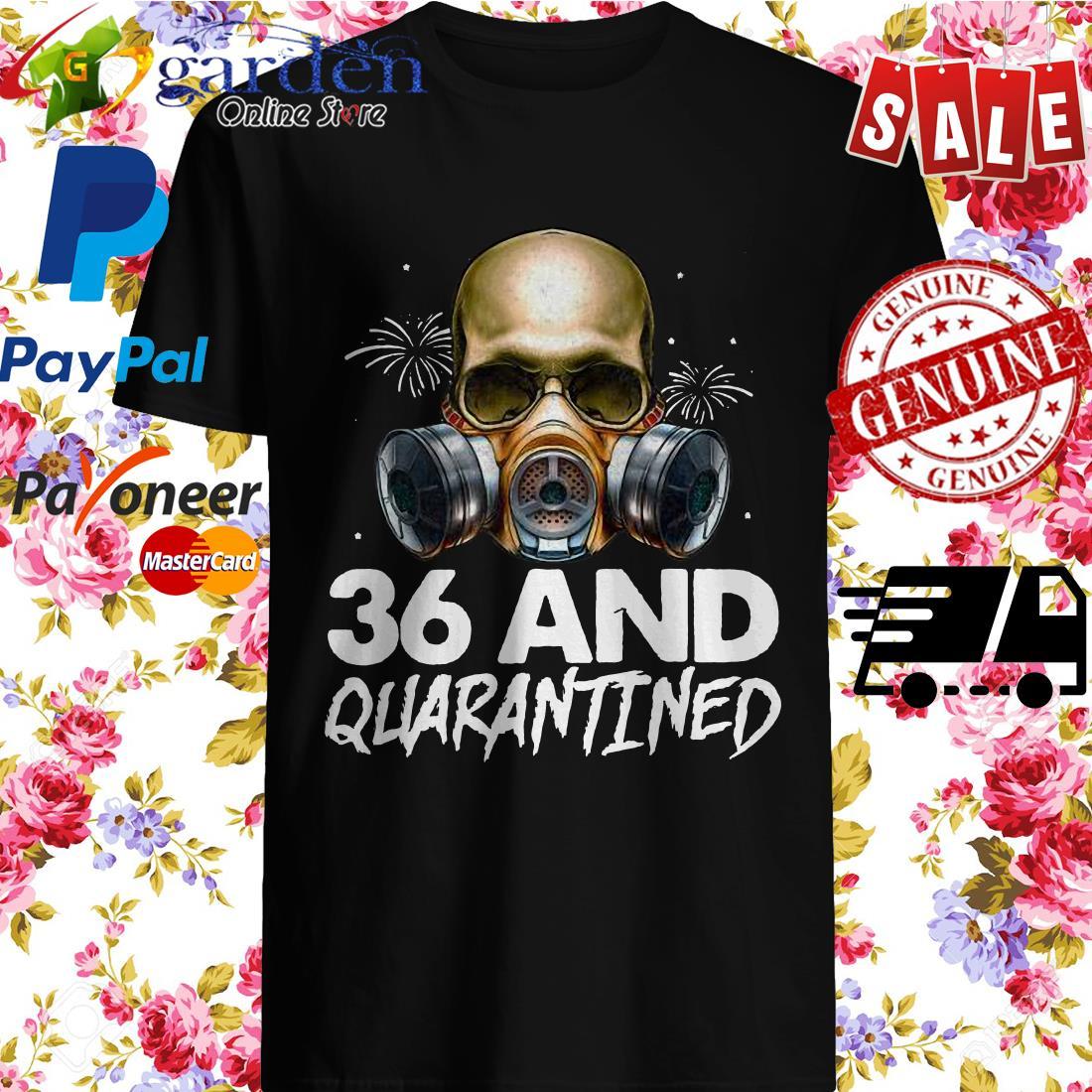 36th Birthday Social Distancing Skull Quarantine Birthday Shirt