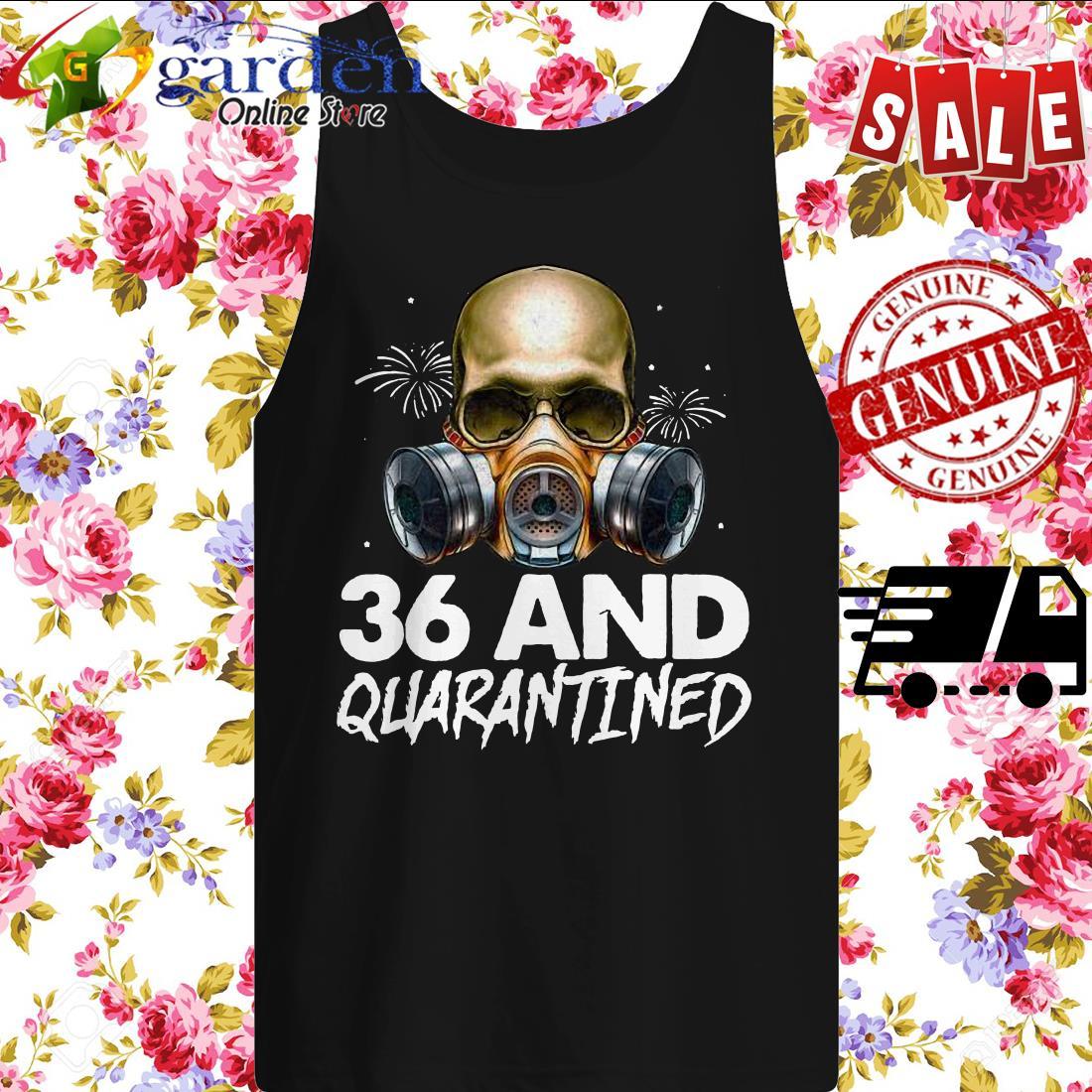 36th Birthday Social Distancing Skull Quarantine Birthday tank top