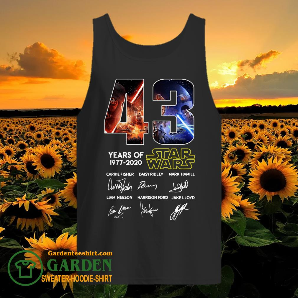 43 Years of Star Wars 1977 2020 Carrie Fisher Daisy Ridley Mark Hamill Liam Neeson Harrison Ford Jake Lloyd signatures tank top