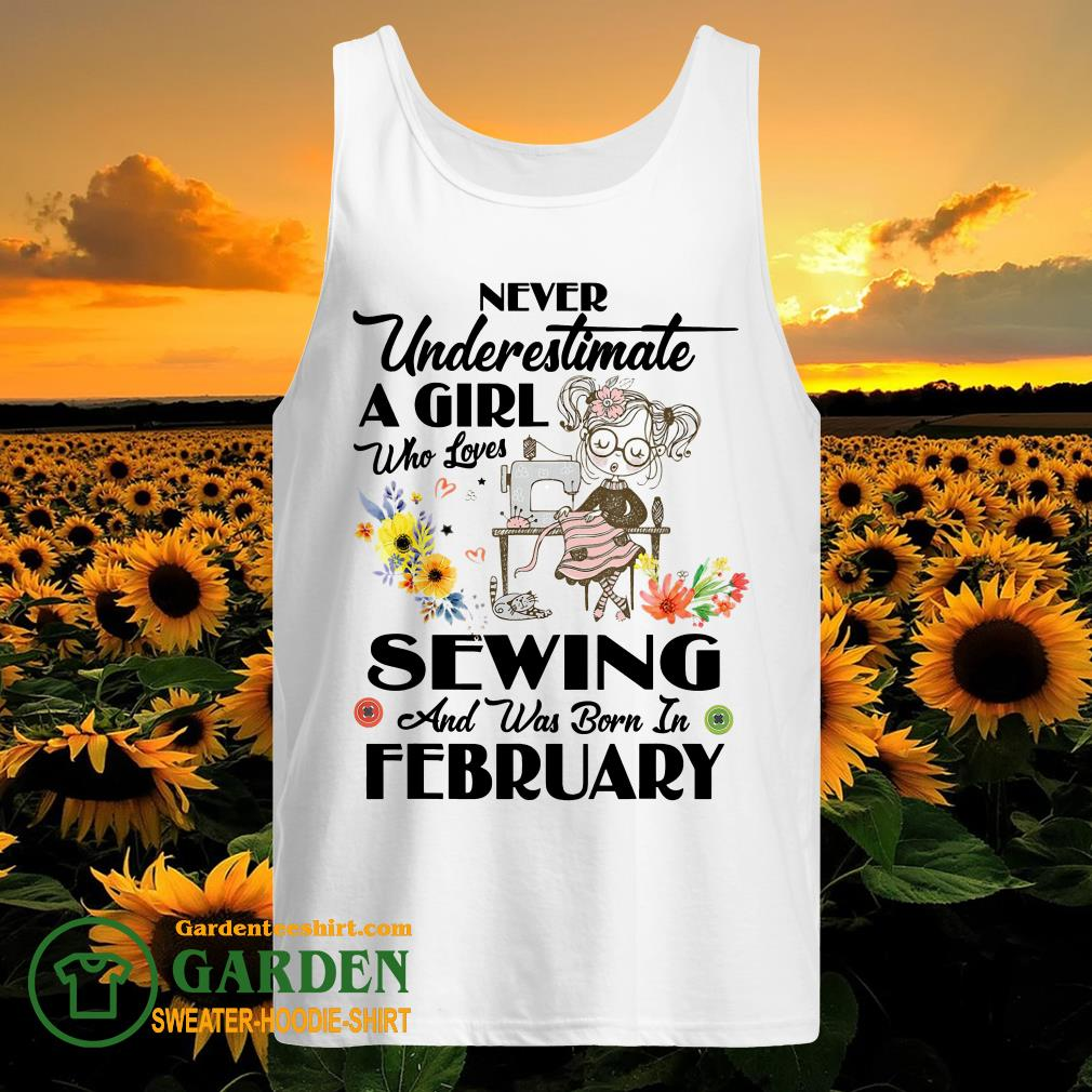 A Girl Who Loves Sewing And Was Born In February tank top