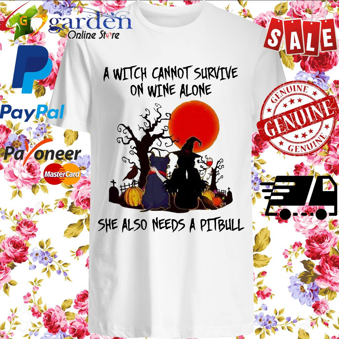 A Witch Cannot Survive On Wine Alone She Also Needs A Pitbull Halloween Shirt