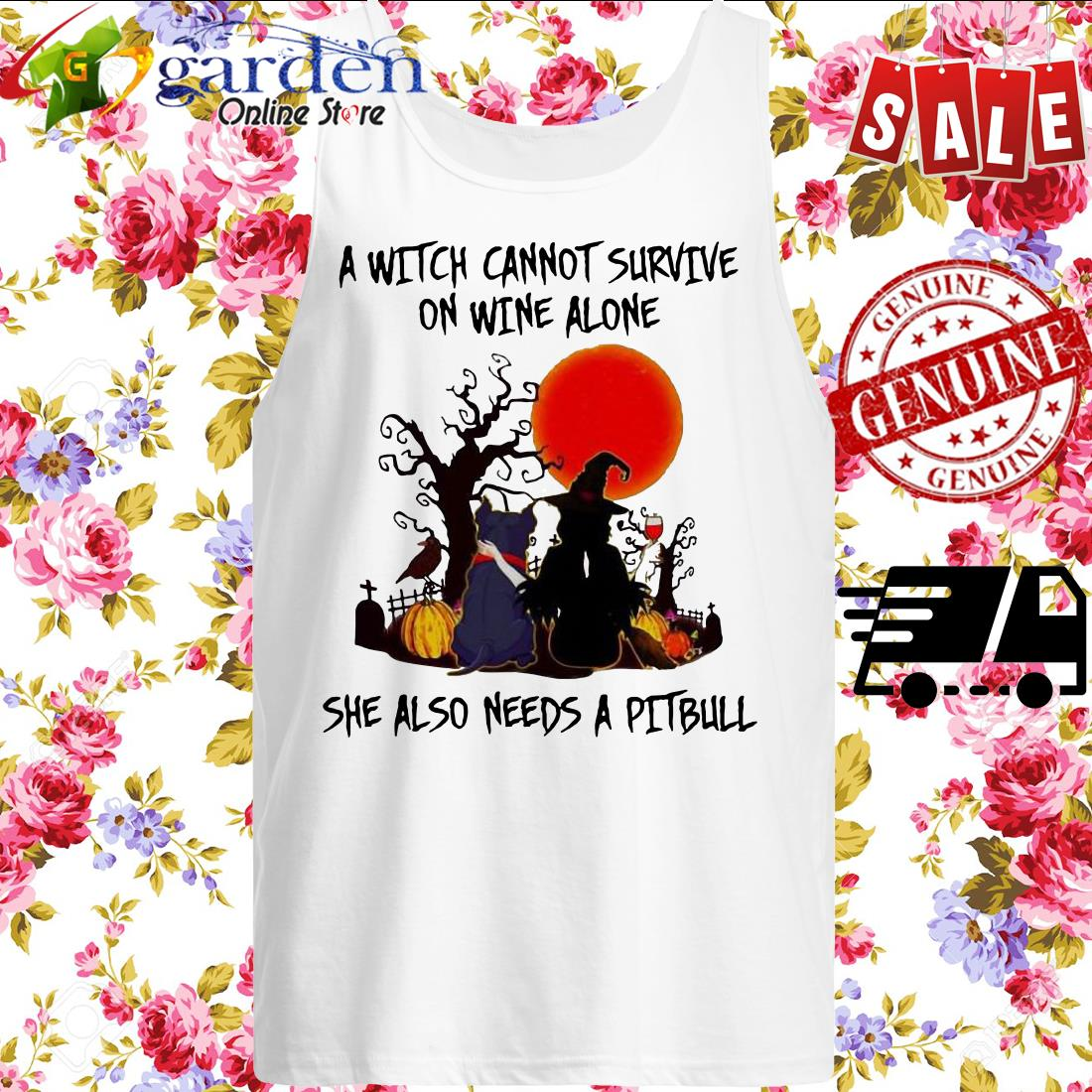 A Witch Cannot Survive On Wine Alone She Also Needs A Pitbull Halloween tank top