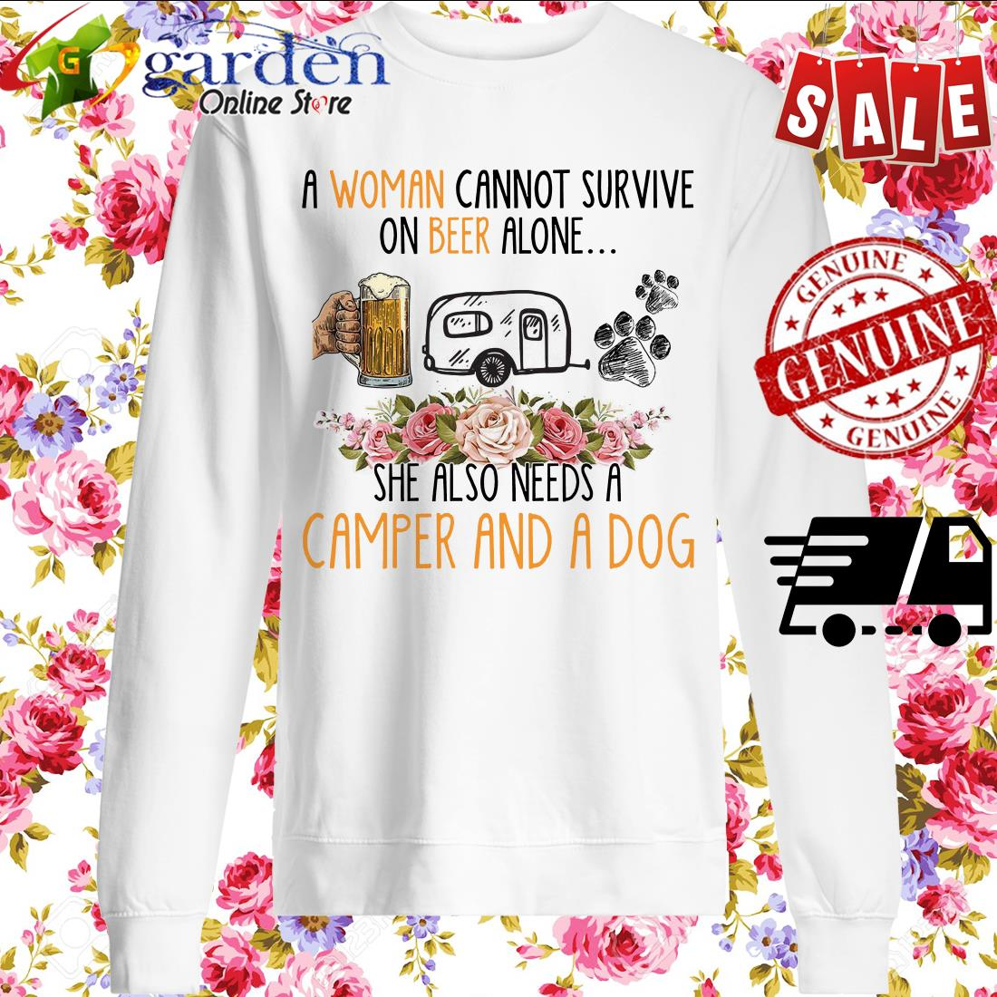 A woman cannot survive on beer alone she also needs a camper and a dog sweater