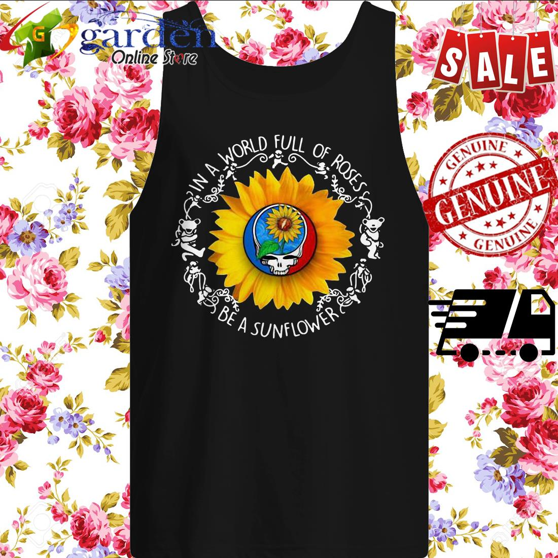 Bear grateful day in a world full of roses be a sunflower tank top