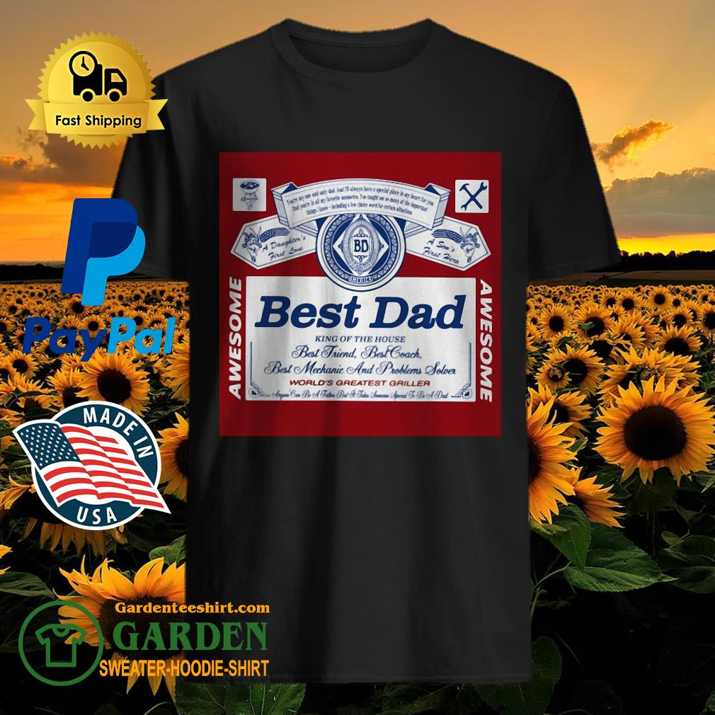 Best Dad King Of The House Shirt