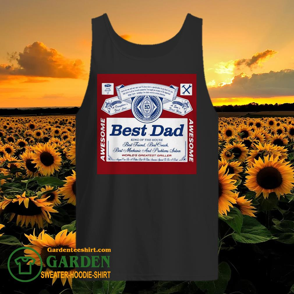 Best Dad King Of The House tank top