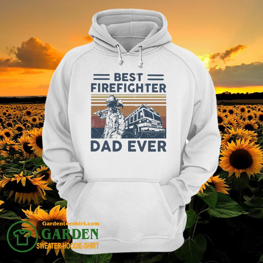 Best firefighter Dad ever vintage hoodie