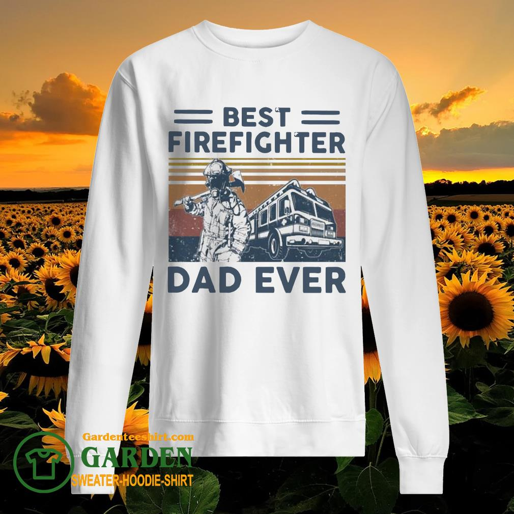 Best firefighter Dad ever vintage sweater