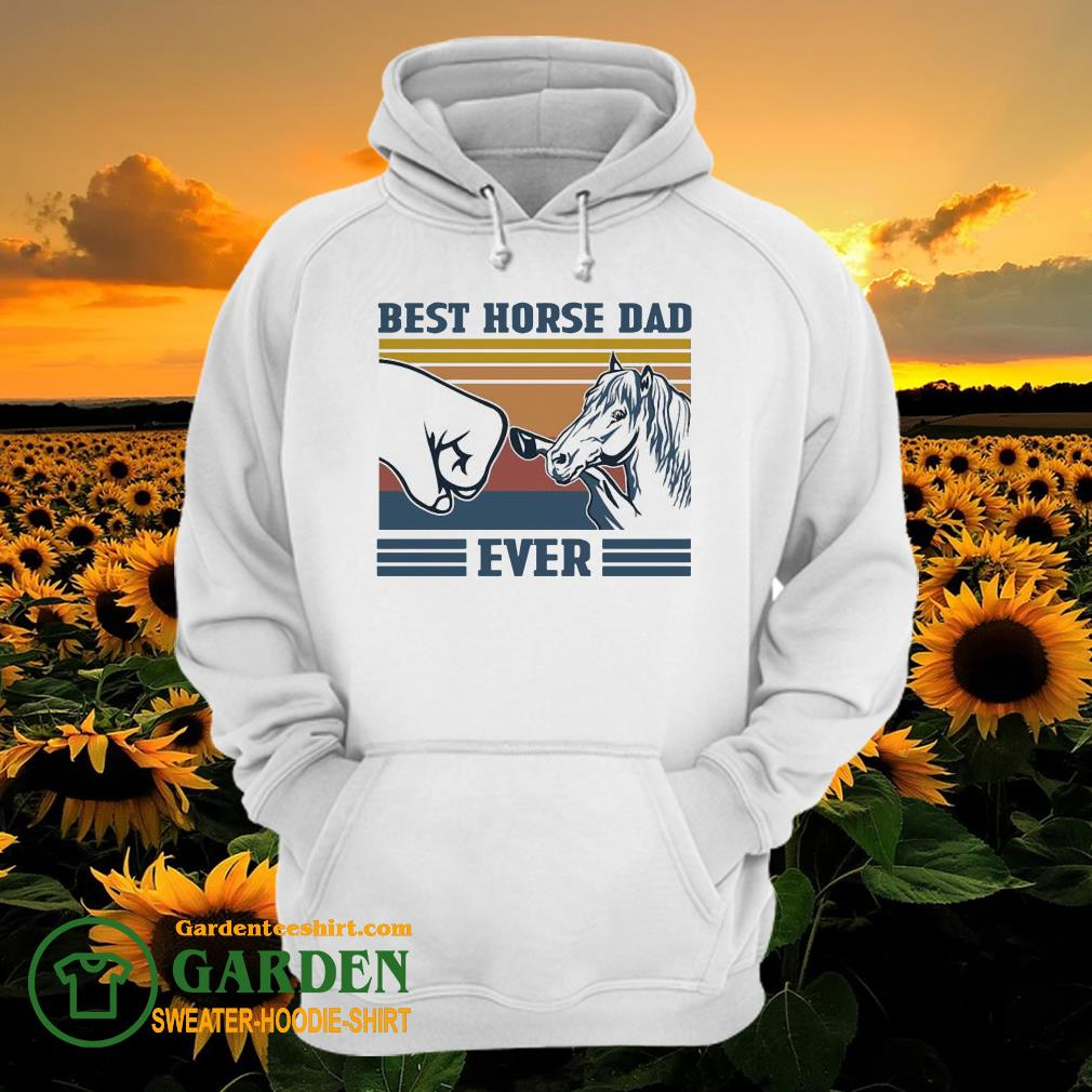 Best horse Dad ever vintage hoodie