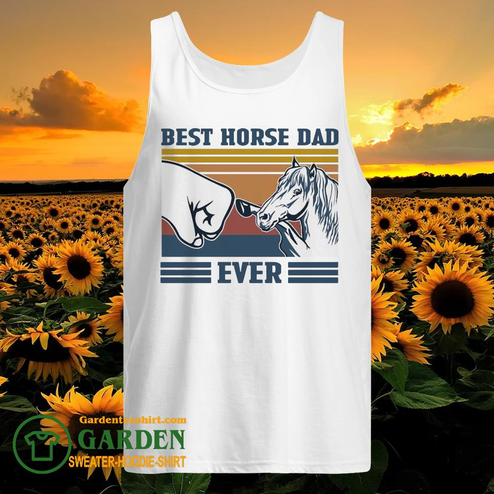 Best horse Dad ever vintage tank top
