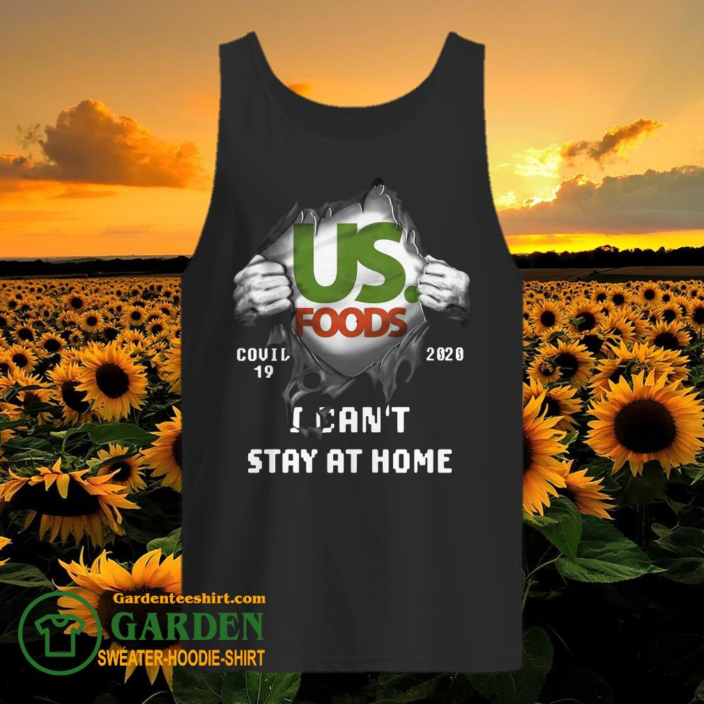 Blood inside me US Foods covid-19 2020 I can't stay at home tank top