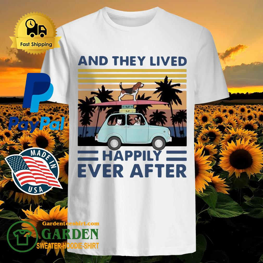 Dogs And They Lived Happily Ever After Vintage Shirt