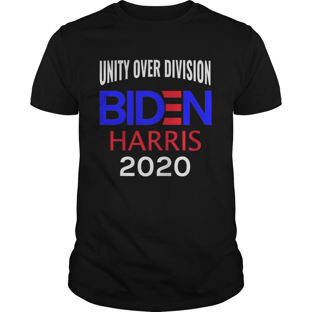 Elect Joe Biden Kamala Harris 2020 Unity Over Division  Unisex