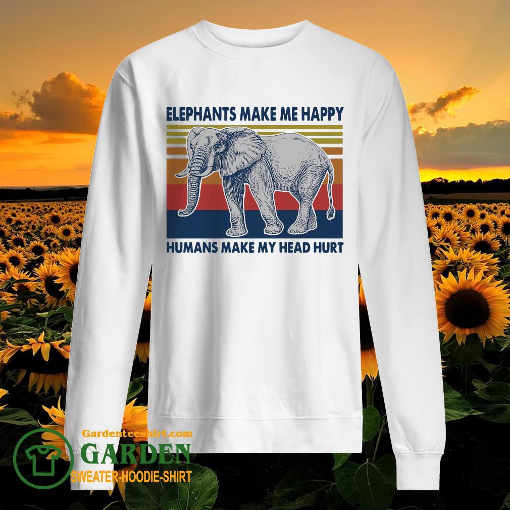 Elephants make me happy humans make my head hurt vintage sweater
