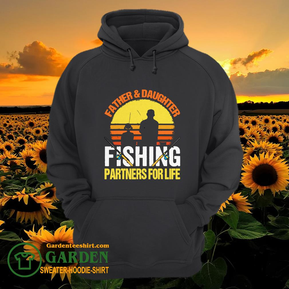 Father Daughter Fishing partners for life vintage hoodie
