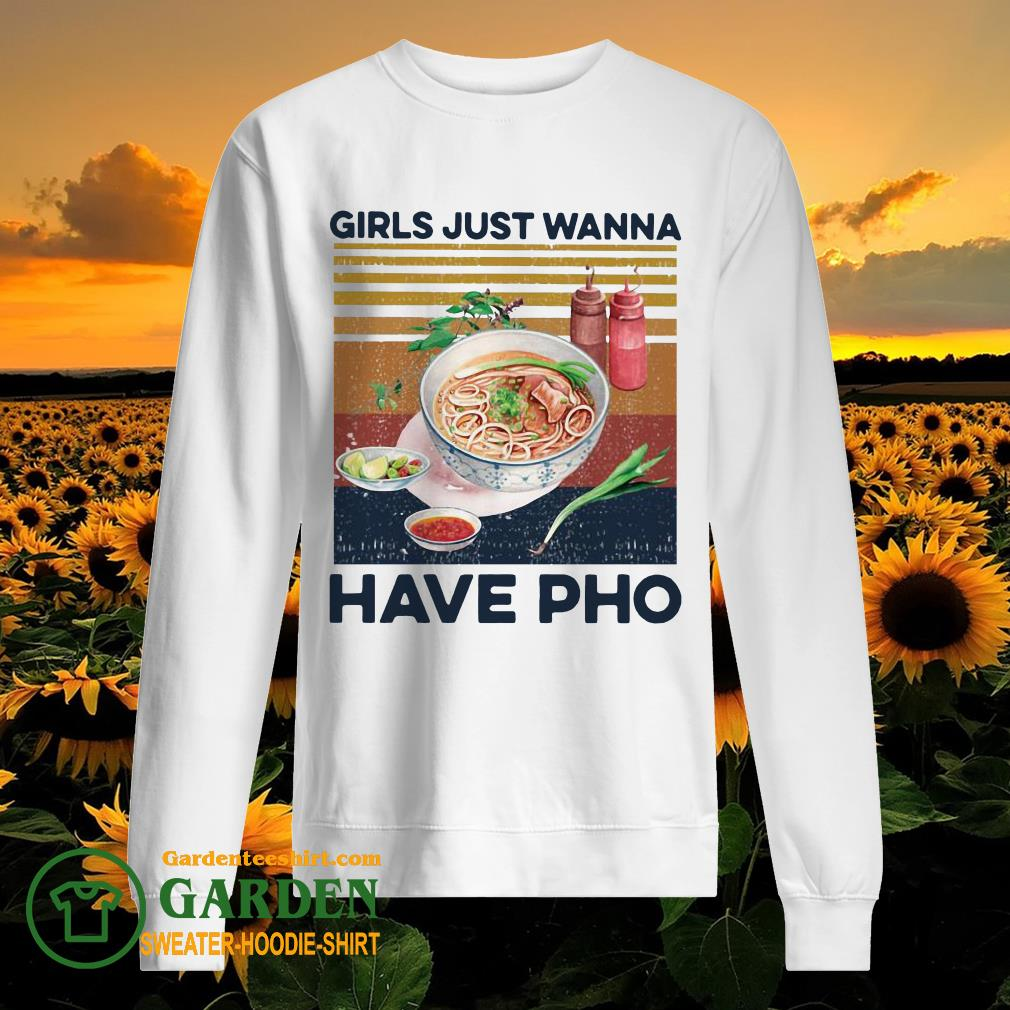 Girls Just Wanna Have Pho Vintage sweater