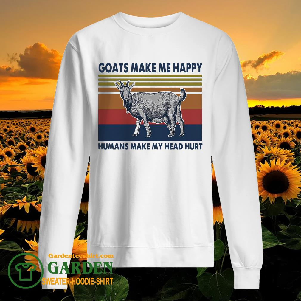 Goats make me happy humans make my head hurt vintage sweater