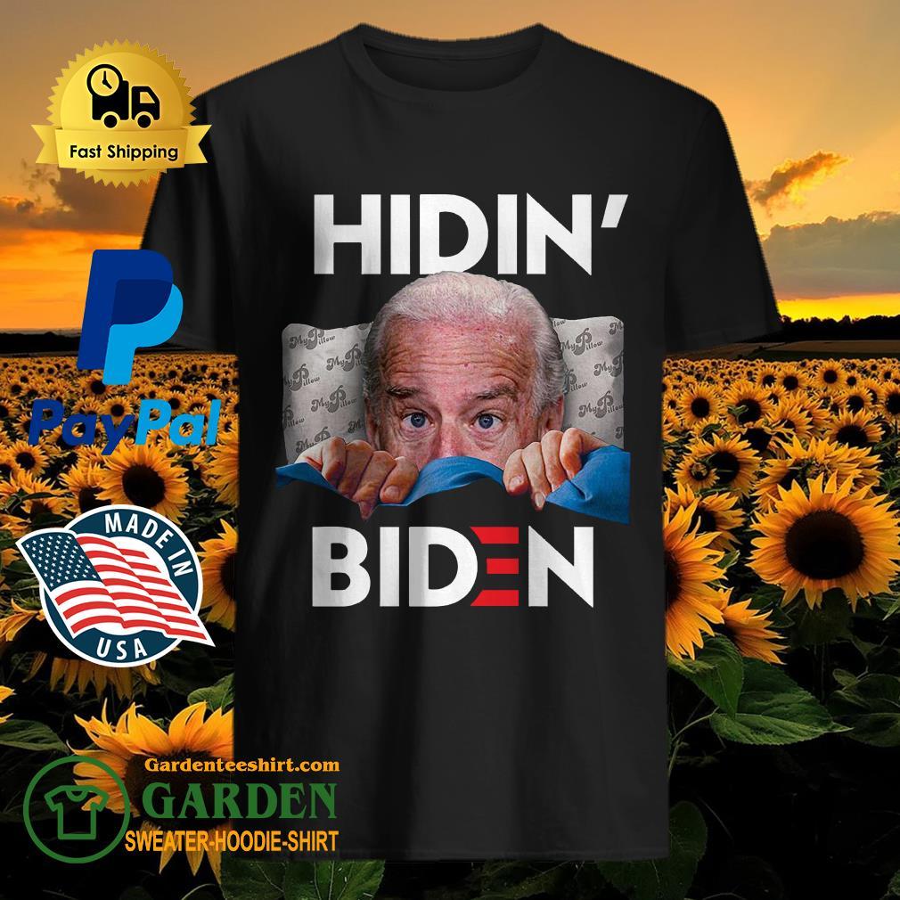 Good Hiding From Biden For President 2020 Funny Political Shirt