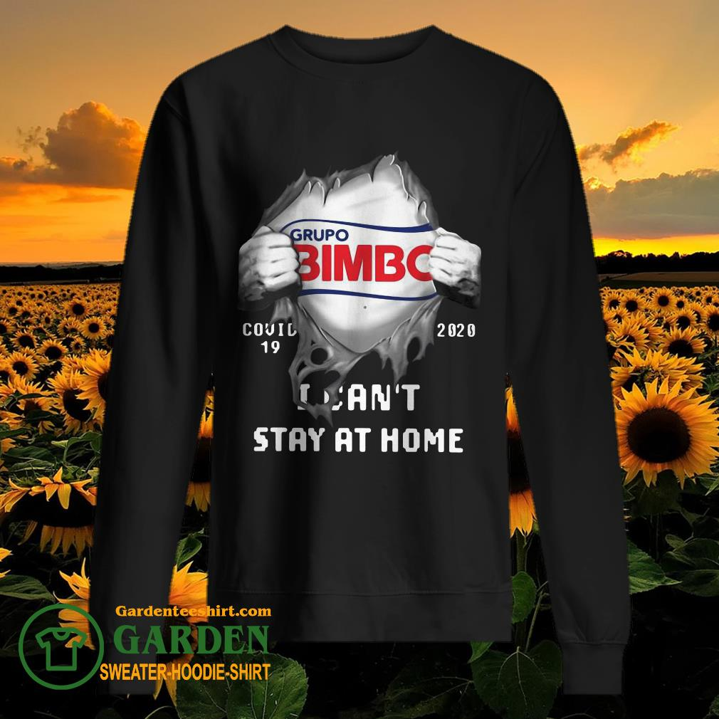 Grupo Bimbo Inside Me Covid-19 2020 I Can't Stay At Home sweater