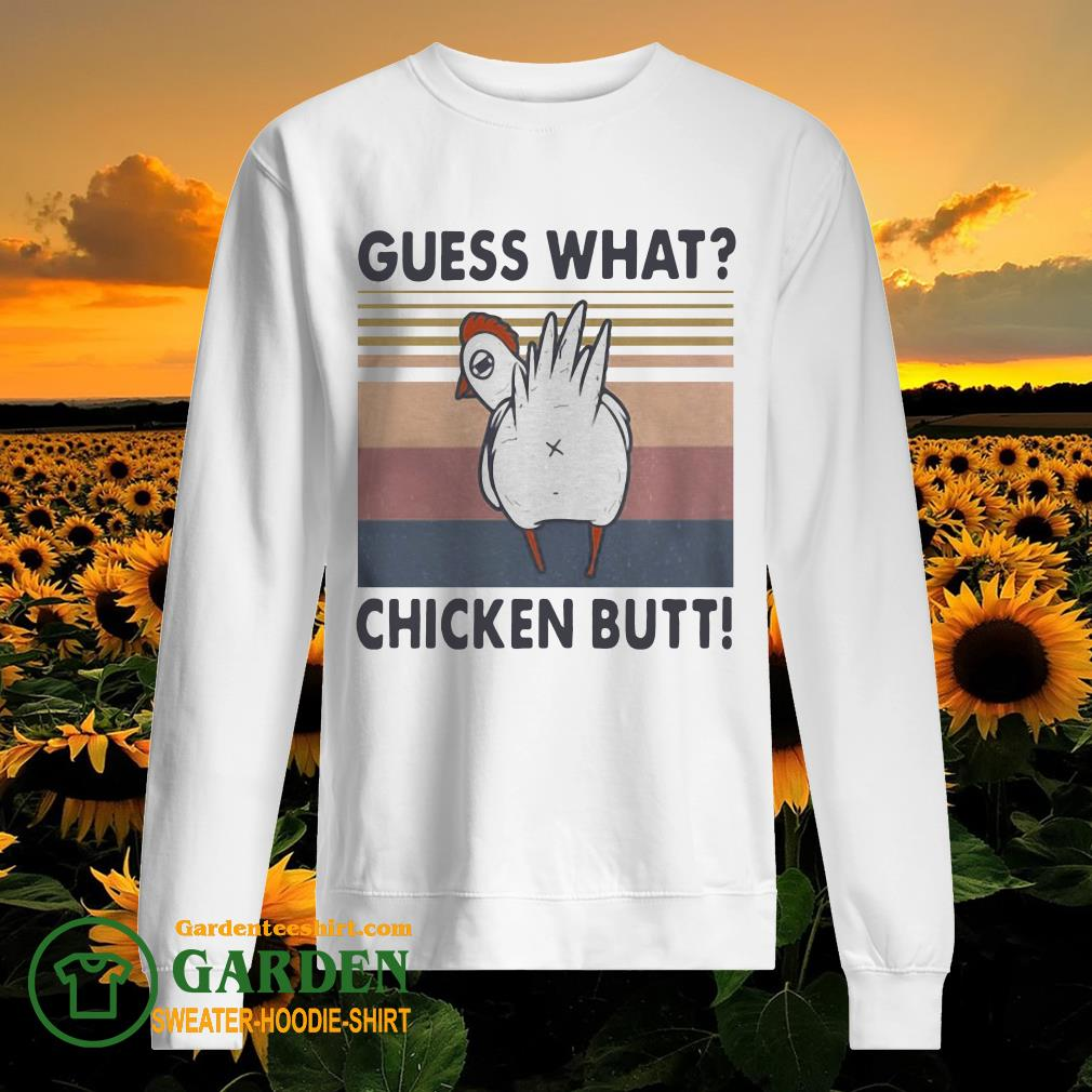 Guess what chicken butt vintage sweater