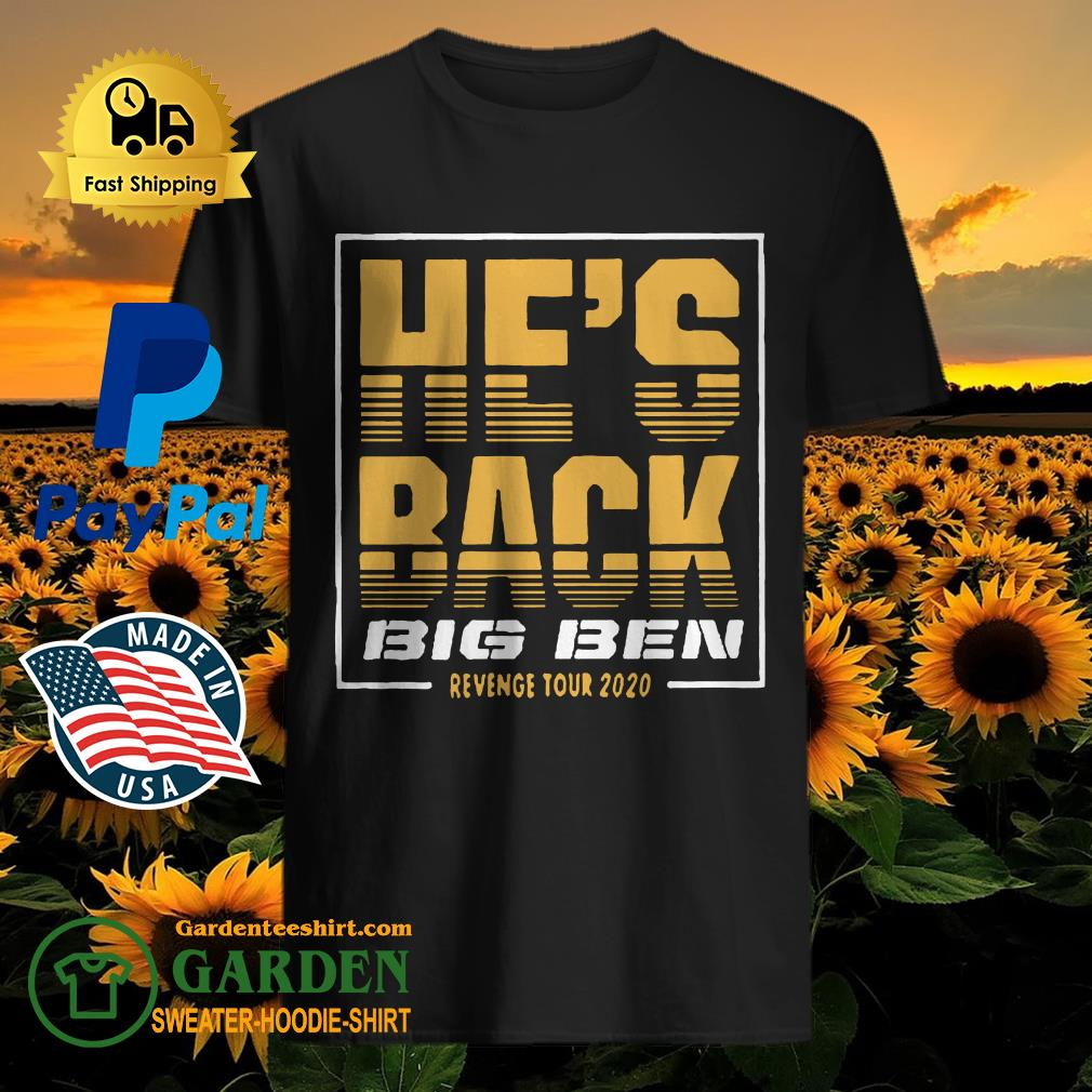 He's Back Big Ben Revenge Tour 2020 Shirt
