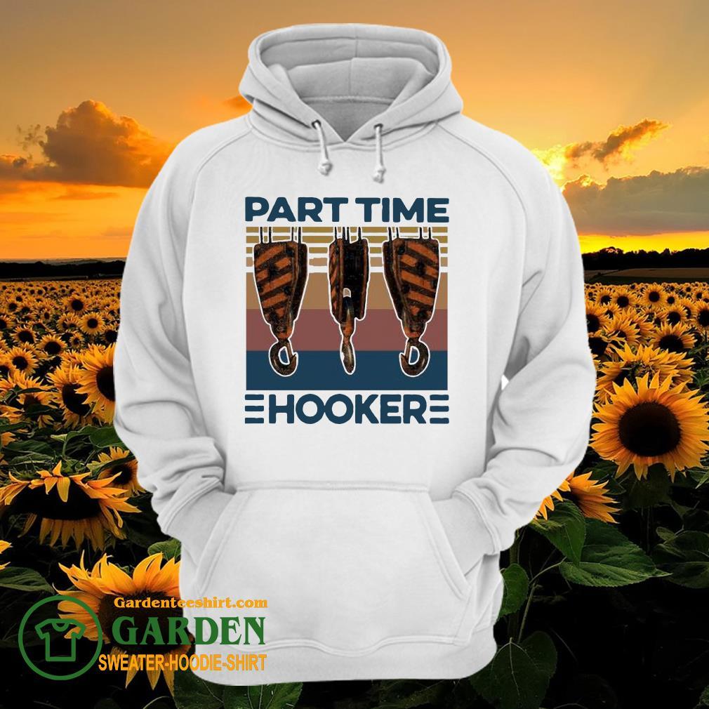 Hook Crane Part Time Hooker Vintage hoodie
