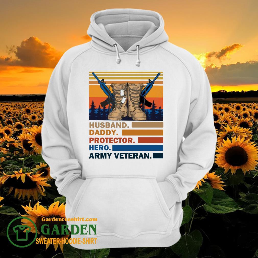 Husband Daddy Protector Hero Army Veteran Vintage hoodie