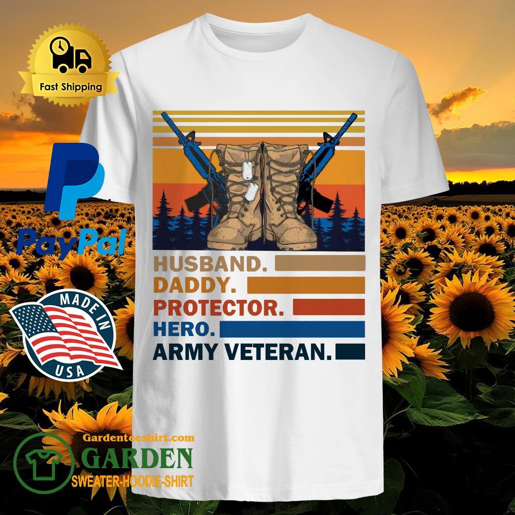 Husband Daddy Protector Hero Army Veteran Vintage Shirt