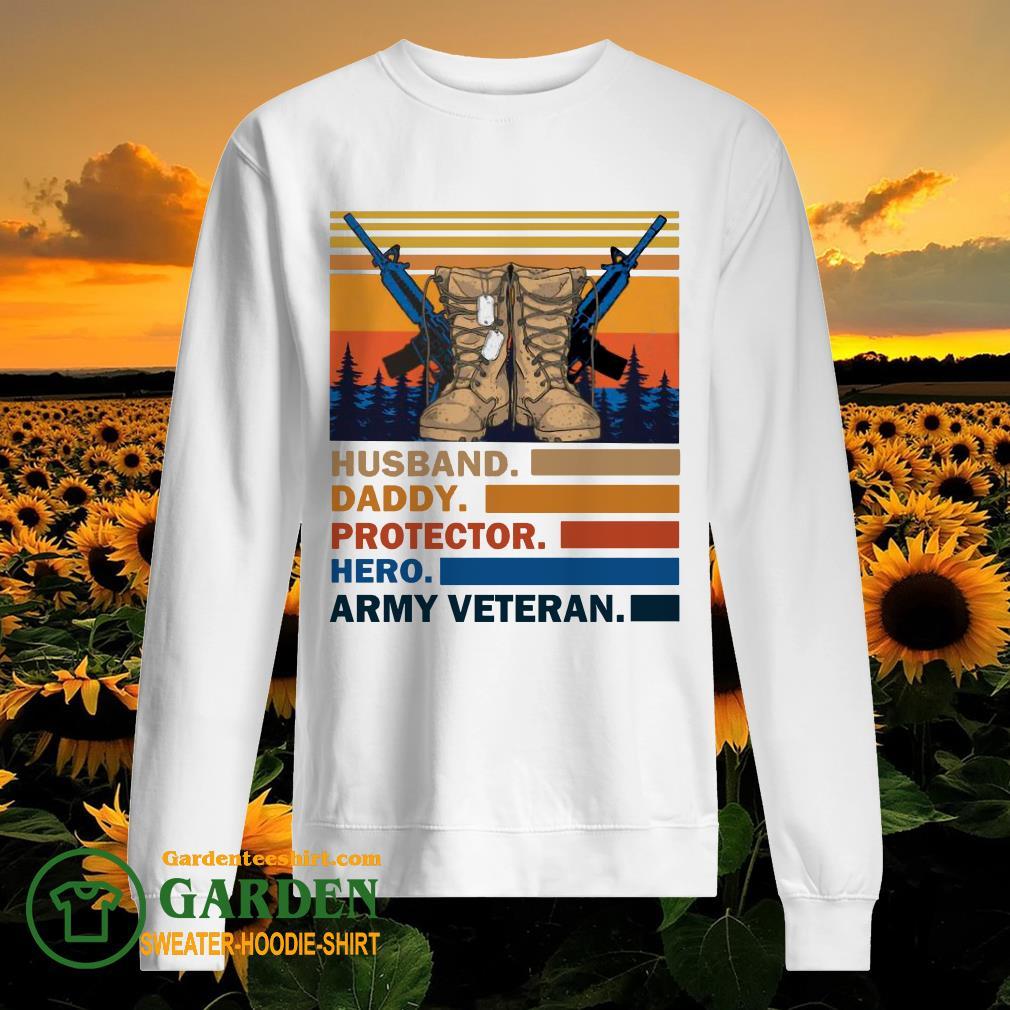 Husband Daddy Protector Hero Army Veteran Vintage sweater