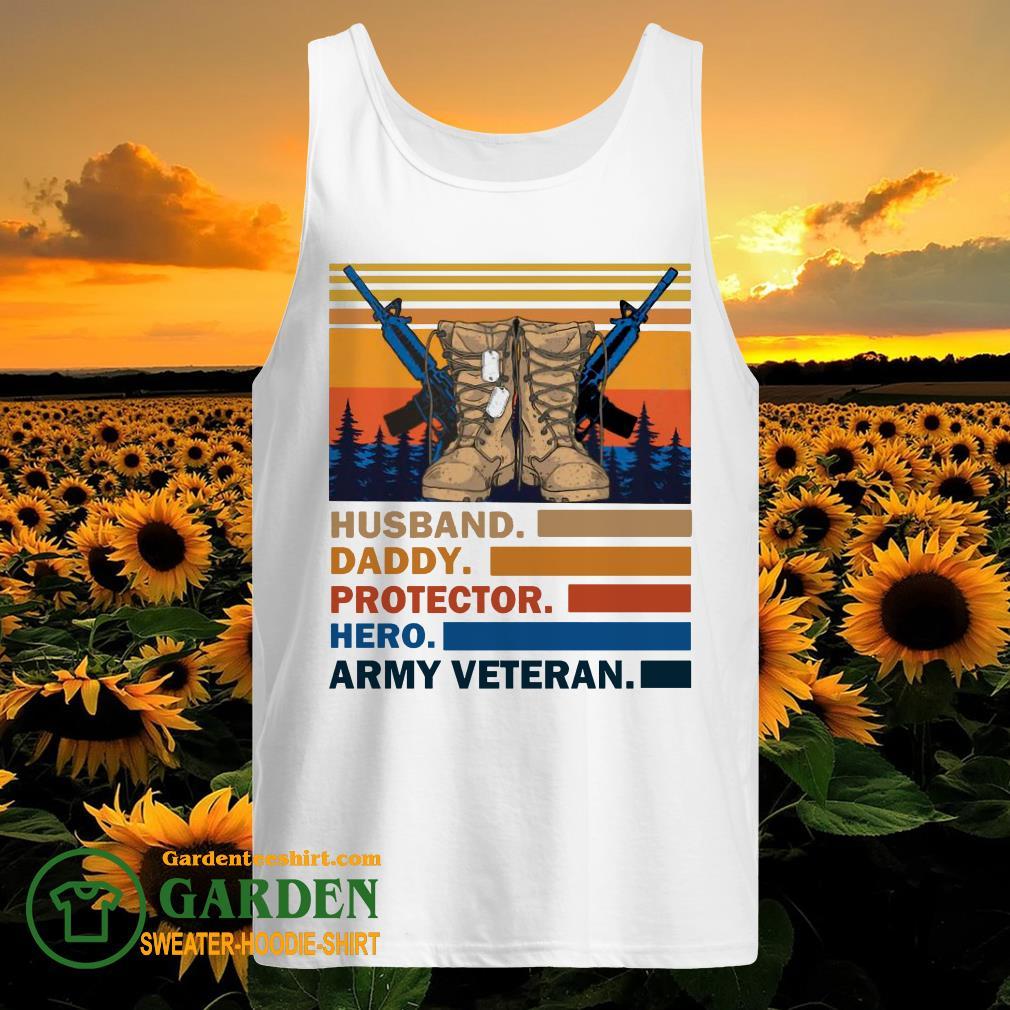 Husband Daddy Protector Hero Army Veteran Vintage tank top