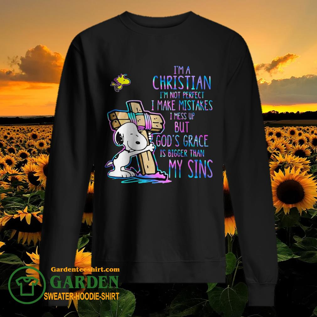 I'm a Christian I'm not perfect I make mistakes I mess up but God's grace is bigger than my sins sweater