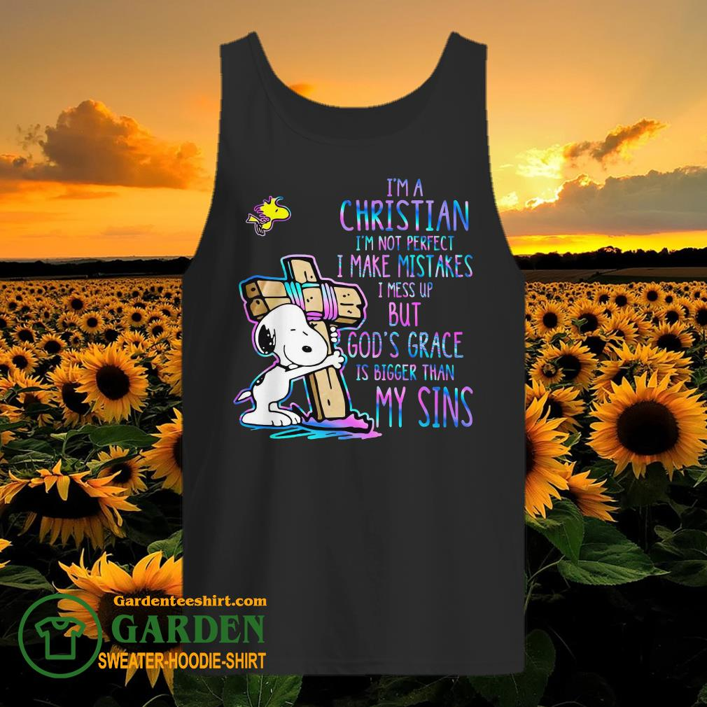 I'm a Christian I'm not perfect I make mistakes I mess up but God's grace is bigger than my sins tank top