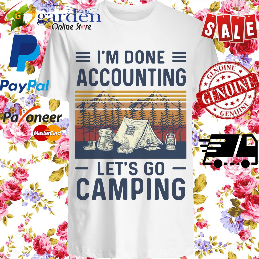 I'm done accounting let's go camping vintage shirt