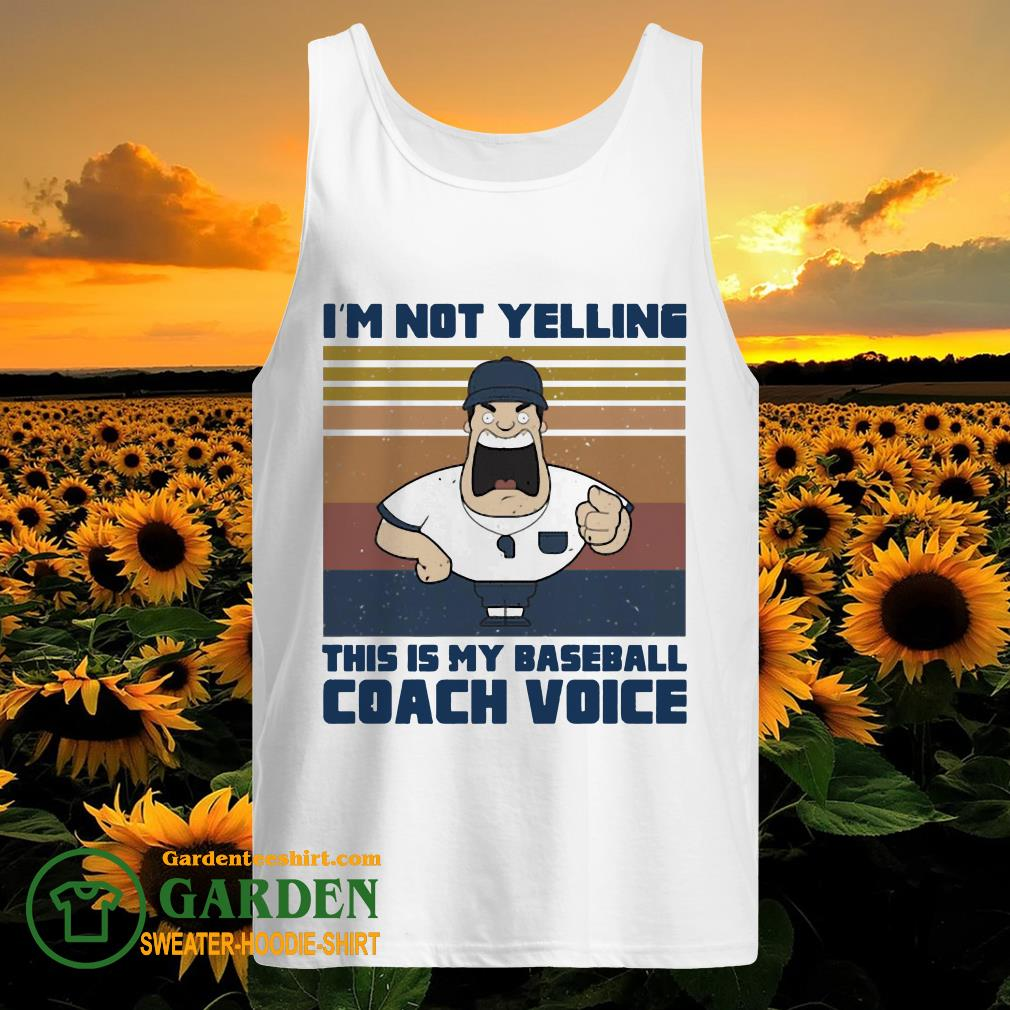 I'm not yelling this is my baseball coach voice vintage tank top
